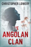 The Angolan Clan, Christopher Lowery
