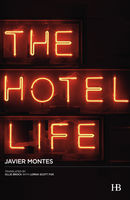 The Hotel Life, Javier Montes