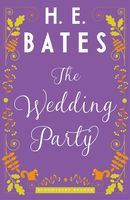 The Wedding Party, H.E.Bates