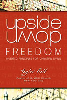 Upside-Down Freedom, Taylor Field
