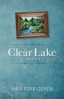 Clear Lake, Nan Fink Gefen