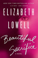 Beautiful Sacrifice, Elizabeth Lowell