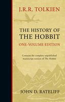 The History of the Hobbit: Mr Baggins and Return to Bag-End, John D.Rateliff, John R.R.Tolkien