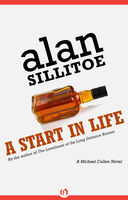 Start in Life, Alan Sillitoe