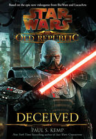 Deceived (Star Wars: The Old Republic, #2), Paul Kemp