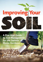 Improving Your Soil, Keith Reid
