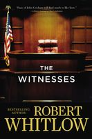 The Witnesses, Robert Whitlow