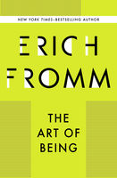 Art of Being, Erich Fromm