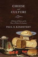 Cheese and Culture, Paul Kindstedt