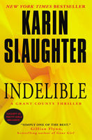Indelible, Karin Slaughter