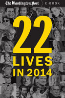 22 Lives in 2014, The Washington Post