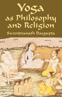 Yoga as Philosophy and Religion, Surendranath Dasgupta