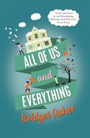 All of Us and Everything, Bridget Asher