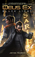 Deus Ex: Black Light, James Swallow
