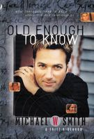 Old Enough to Know – updated edition, Smith Michael
