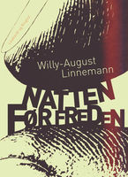 Natten før freden, Willy-August Linnemann