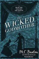 The Wicked Godmother, M.C.Beaton