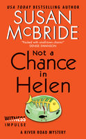 Not a Chance in Helen, Susan McBride