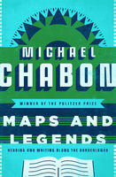 Maps and Legends, Michael Chabon
