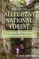 Hiking the Allegheny National Forest, Jeff Mitchell