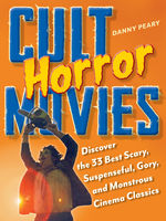 Cult Horror Movies, Danny Peary