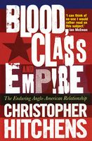 Blood, Class and Empire, Christopher Hitchens