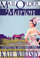 Mail Order Marion, Kate Whitsby