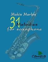 31 Melodies for Saxophone, Makis Merlos