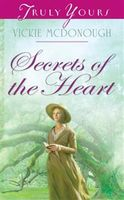 Secrets of the Heart, Vickie McDonough