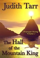 Hall of the Mountain King, Judith Tarr