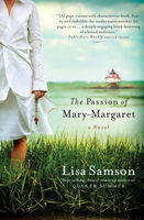 The Passion of Mary-Margaret, Lisa Samson