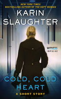 Cold, Cold Heart, Karin Slaughter