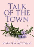 Talk of the Town, Mary Kay Mccomas