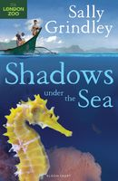 Shadows under the Sea, Sally Grindley