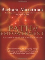 Path of Empowerment, Barbara Marciniak