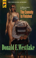 The Comedy is Finished, Donald E Westlake