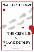 The Crime at Black Dudley, Margery Allingham