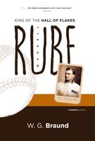 Rube Waddell: King of the Hall of Flakes, W.G.Braund