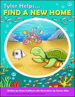 Tyler Helps Find a New Home, Claire Culliford, Emma Allen