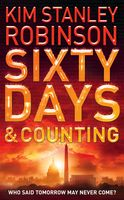 Sixty Days and Counting, Kim Stanley Robinson
