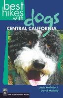 Best Hikes with Dogs: Central California, Dave Mullally, Linda Mullally