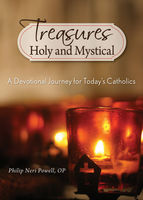 Treasures Holy and Mystical, Philip Neri Powell