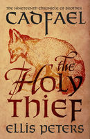 The Holy Thief, Ellis Peters