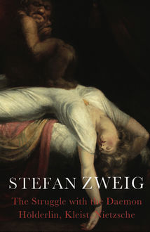 The Struggle with the Daemon, Stefan Zweig