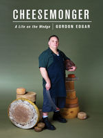 Cheesemonger, Gordon Edgar