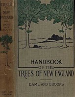 Handbook of the Trees of New England, Lorin Low Dame