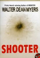 Shooter, Walter Dean Myers