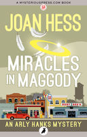 Miracles in Maggody, Joan Hess