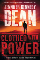 Clothed with Power, Jennifer Kennedy Dean