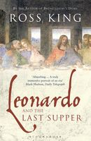 Leonardo and the Last Supper, Ross King